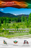 affiche : My community is healthy when Mother Earth is healthy
