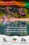 poster: My community is healthy when when we share and respect the abundance of our land